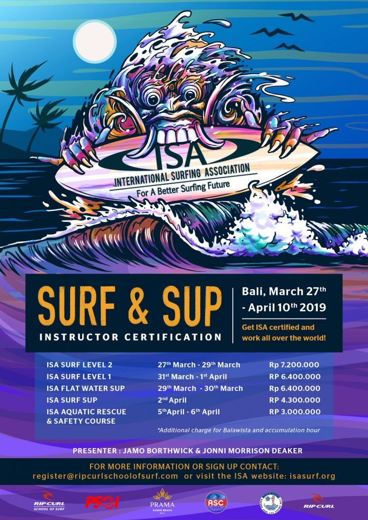 International Surfing Association (ISA) Surf-SUP-Coaching and Instructor Symposium in Bali 27 March – 10th April