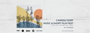The Canggu Surf Music & Short Film Fest by The Lawn from 23-25 August